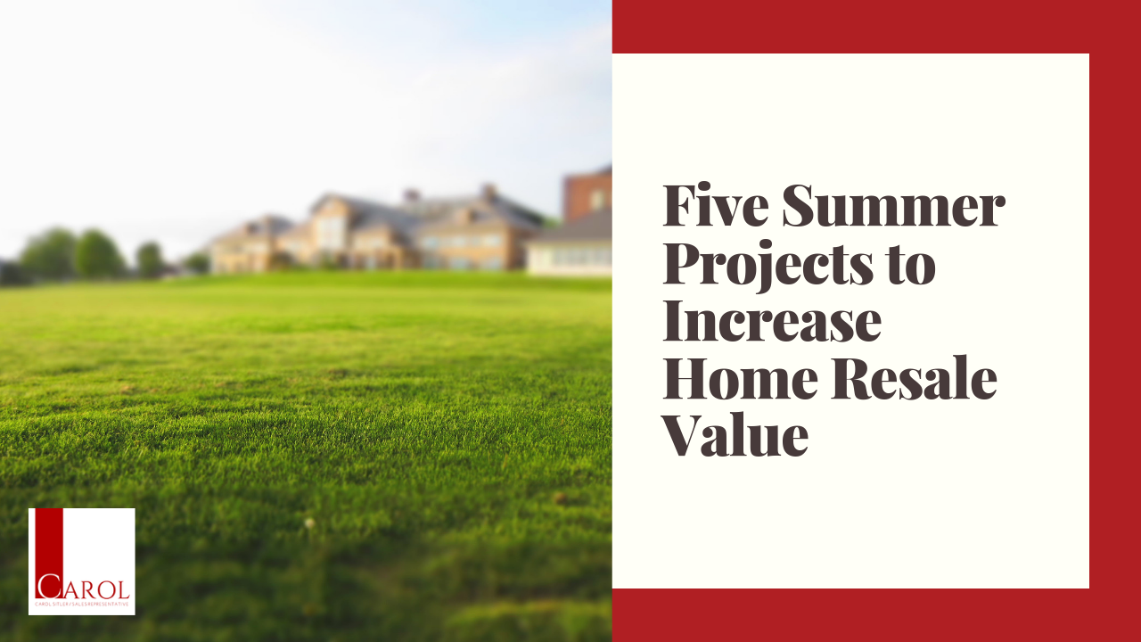 Five Summer Projects to Increase Home Resale Value